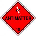 Anti Matter Hazard Sign